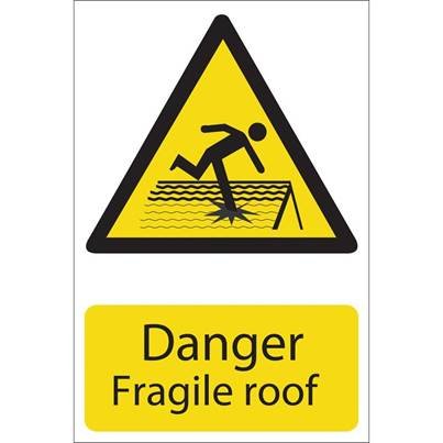 Draper 'Danger Fragile Roof' Hazard Sign