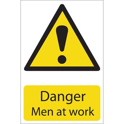 Draper 'Danger Men At Work' Hazard Sign