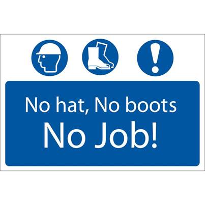 Draper 'No Hat, No Boots, No Job' Mandatory Sign