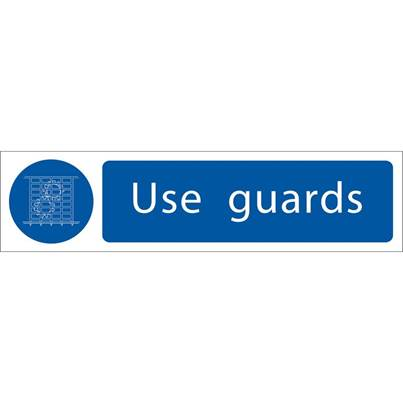 Draper 'Use Guards' Mandatory Sign