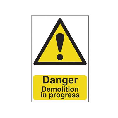 Scan Danger Demolition In Progress - PVC 400 x 600mm
